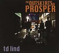 Td Lind-Outskirts of Prosper CD   New