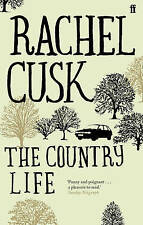 The Country Life by Rachel Cusk (Paperback) Book. New