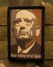 General Mattis Make Killing Great Again Morale Patch Tactical Military Army Flag