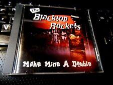 Make Mine A Double by The Blacktop Rockets (CD 1999) rockabilly