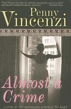 Penny Vincenzi: Almost A Crime (2006, Full Size Hardcover)