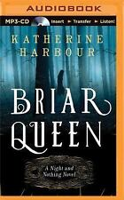 Night and Nothing: The Briar Queen 2 by Katherine Harbour (2015, MP3 CD,...