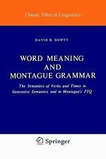 Word Meaning and Montague Grammar: The Semantics of Verbs and Times in Genera...