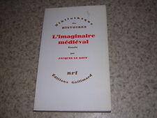 1985.imaginaire médiéval / Jacques Le Goff.envoi autographe.moyen age