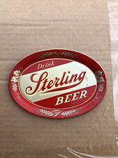 "Sterling Beer Tip Tray ""Drink Sterling Beer� Sign Nice Shape"