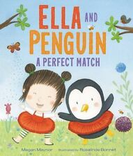 Ella and Penguin: A Perfect Match (Hardback or Cased Book)
