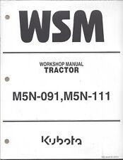 Kubota M5N-091, M5N-111 Tractor Workshop Service Manual 9Y111-15650