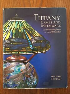 Tiffany : Lamps and metalware - Alastair Duncan