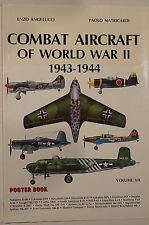 Combat Aircraft of World War II 1943-1944 Poster Book Volume VII Reference Book
