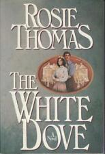 B000Lxz4Kw Rosie Thomas.: The White Dove.