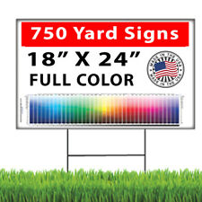 750 18x24 Full Color, Double Sided Custom Yard Signs + Stakes