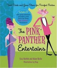 The Pink Panther Entertains: Food, Drink and Game Plans for Purrfect Parties