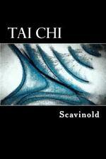Tai Chi - the Play by Scavinold (2015, Paperback)