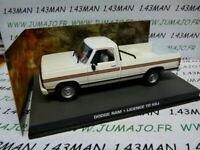 JB125E voiture 1/43 IXO 007 JAMES BOND Angleterre : DODGE RAM Licence to kill