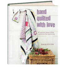 Hand Quilted with Love by Sarah Fielke (Hardcover) patchwork quilting NEW