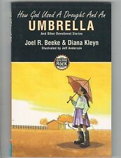 How God Used a Drought and an Umbrella: and Other Devotional Stories by Joel R B
