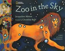Zoo in the Sky : A Book of Animal Constellations by Jacqueline Mitton and...