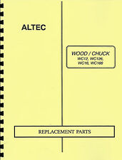 Altec/Woodchuck WC13,WC126,WC16,WC166 Brush Chipper Parts Manual