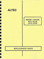 Altec/Woodchuck WC12,WC126,WC16,WC166 Brush Chipper Parts Manual