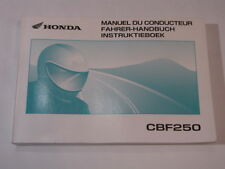 HONDA CBF250 2003 OWNER MANUAL FAHRERHANDBUCH MANUEL CONDUCTEUR INSTRUKTIEBOEK