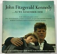 John Fitzgerald Kennedy As We Remember Him By Goddard Lieberson 1965 edition
