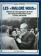 """Les """"malgré nous"""" : histoire des Alsaciens-Mosellans dans l'armée allemande"""