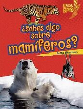 ..Sabes algo sobre mam¡feros?/ Do You Know about Mammals? (Libros Rayo - Conoc