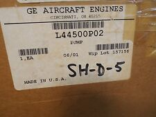 GE AIRCRAFT ENGINES PUMP L44500P02 PROGRAM LM6000