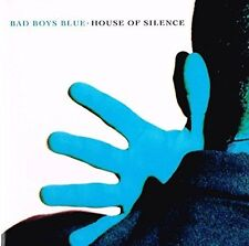 Bad Boys Blue House of silence (1991) [CD]