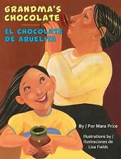 Grandma's Chocolate  El Chocolate De Abuelita-ExLibrary