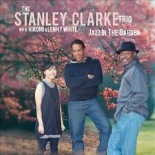Jazz in the Garden by Stanley Clarke Trio/Stanley Clarke (Bass)