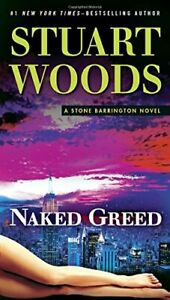Naked Greed (Stone Barrington Novels) by Woods, Stuart Book The Cheap Fast Free