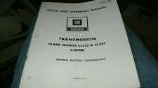 1973 1974 CHEVROLET GMC TRUCK CLARK CL325 CL327 5 SPEED TRANSMISSIONS MANUAL
