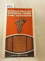 Guida pratica del viticultore e del cantiniere di Carlo saracco