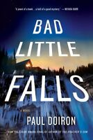 Bad Little Falls, Paperback by Doiron, Paul, Brand New, Free shipping in the US
