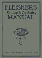Fleisher's Knitting & Crochet Manual #14 c.1916 HUGE Book of Vintage Patterns