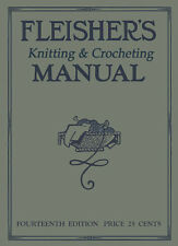 Fleisher's Knitting & Crochet Manual #14 c.1916 HUGE Book of Vintage Patterns