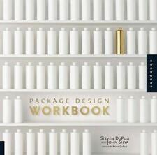 Package Design Workbook: The Art and Science of Successful Packaging by Steven D