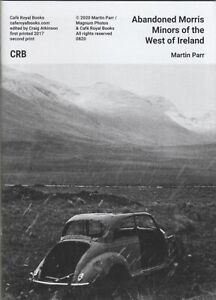 Martin Parr - Cafe Royal Books (Abandoned Morris Minors of the West of Ireland)