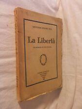 LA LIBERTA' Giovanni Stuart Mill Prefaz di Luigi Einaudi Gobetti Editore 1925 di
