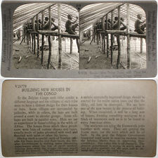 Keystone Stereoview Men building Houses in BELGIAN CONGO From RARE 1200 Card Set