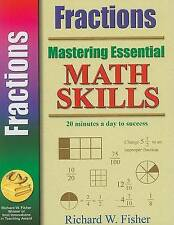 NEW Mastering Essential Math Skills FRACTIONS by Richard W. Fisher