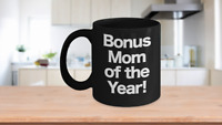 Bonus Mom Mug Black Coffee Cup Funny Gift for Mother's Day Worlds Best Stepmom