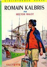 Romain KALBRIS // Hector MALOT // Bibliothèque Verte / n° 107