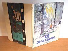 """E.O. N°2 de la série XIII 'Là ou va l'indien""""' de W.Vance et J.van Hamme"""