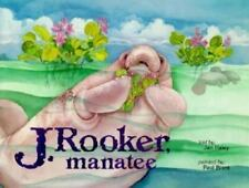 J Rooker Manatee by Haley Jan - signed hardcover New educational marine science