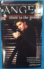 Angel Close to the Ground by Jeff Mariotte (2000) Pocket Pulse pb Buffy tie-in
