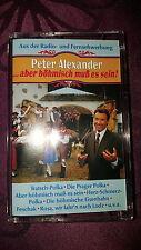 Musikkassette Peter Alexander / Aber böhmisch muß es sein - 1988