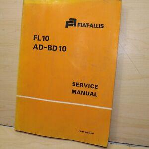 FIAT ALLIS FL10 AD-BD10 Track Loader Crawler Repair Shop Service Manual Guide