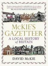 Mckie's Gazetteer: A Local History of Britain by David McKie (Paperback, 2010)